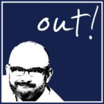 out!-Podcast